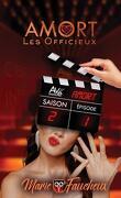 Amort : Les Officieux, Saison 2 - Episode 1