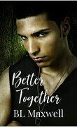 Better Together, Tome 1 : Better Together