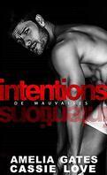 DE MAUVAISES INTENTIONS