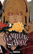 Gambling School, Tome 4