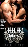 High Bikers