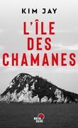 L'île des chamanes