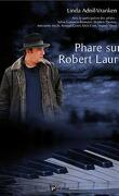 Phare sur Robert Lauri
