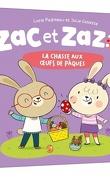 Zac et Zazou: la chasse aux oeufs