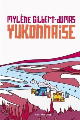 Couverture du livre : Yukonnaise