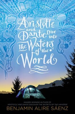 Couverture du livre : Aristote et Dante découvrent les secrets de l'univers, Tome 2 : Aristotle and Dante Dive into the Waters of the World