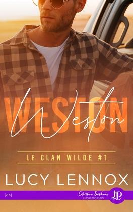 Couverture du livre : Le Clan Wilde, Tome 1 : Weston