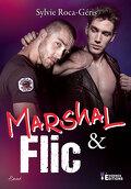 Marshal & flic