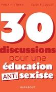 30 discussions pour une éducation anti sexiste