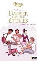 Danser jusqu'aux étoiles, Tome 1 : Entrée des artistes