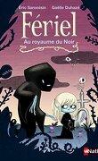 Fériel, Tome 1 : Au royaume du noir