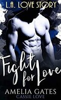 Fight for love : Le prince de Los Angeles