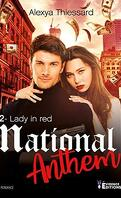 Lady in red, Tome 2 : National Anthem
