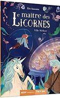 Le Maître des licornes, Tome 6 : Ville-Méduse