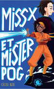 Miss X et Mister Pog