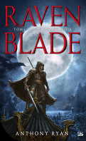 Raven Blade, Tome 2 : The Black Song