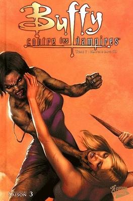 Couverture du livre : Buffy contre les vampires - Saison 3, Tome 7 : Mauvais Sang (1)
