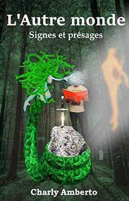 Couverture du livre : L'Autre monde - Signes et présages