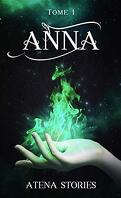 Anna, tome 1 : Tanner's Cure