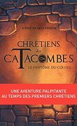 Chrétiens des catacombes, Tome 1 : Le Fantôme du Colisée