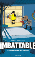 Imbattable, Tome 3 : Le Cauchemar des malfrats