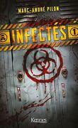 Infectés, Tome 1