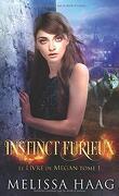 Le Livre de Megan, Tome 1 : Instinct furieux