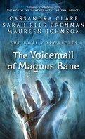 Les Chroniques de Bane, Tome 11 : The Voicemail of Magnus Bane