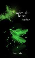 L'Ombre du phénix, Tome 3 : Stryker