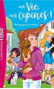 Ma vie, mes copines, Tome 20 : Refuge pour animaux !