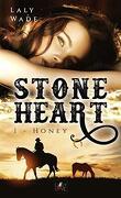 Stone Heart, Tome 1 : Honey