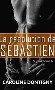 Supras, Tome 6 : La Résolution de Sébastien