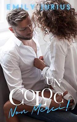 Couverture de UN COLOC, NON MERCI !
