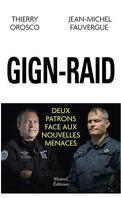 GIGN-RAID : Deux patrons face aux nouvelles menaces