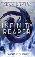 Infinity Cycle, Tome 2 : Infinity Reaper