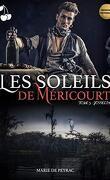 Les Soleils de Méricourt -T3 Josselin