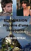 SUBMERSION : HISTOIRE D'UNE RENCONTRE