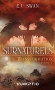 Surnaturels, Tome 2 : Transformation, Partie 2