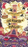 Une pincée de magie, Tome 1