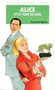Alice et le tigre de jade