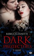 Dark Protectors, Tome 5 : Kane
