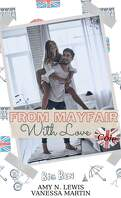From Mayfair with love
