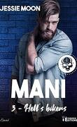 Hell's bikers, Tome 3 : Mani