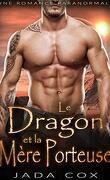 Les Dragons Des Elements, Tome 3 : Le Dragon Et La Mère Porteuse