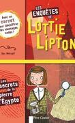 Les Enquêtes de Lottie Lipton, Tome 1 : Le Secret de la pierre d'Egypte