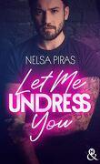Let Me Undress You