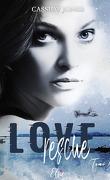 Love Rescue, Tome 1