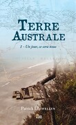 Terre australe, tome 1 : Un jour, ce sera nous