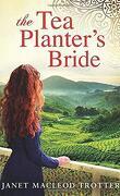The Tea Planter Serie, tome 2: The Tea Planter's Bride