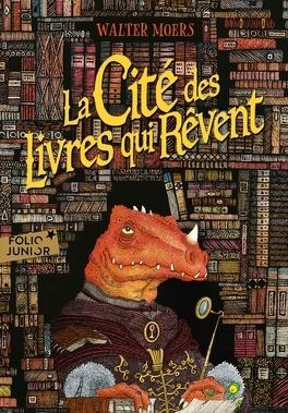 Couverture du livre : La Cité des Livres qui Rêvent
